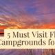 5 Must Visit Florida Campgrounds for 2017