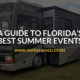 A Guide to Florida's Best Summer Events